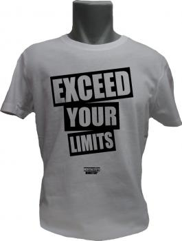 T-Shirt Exceed your Limits weiss